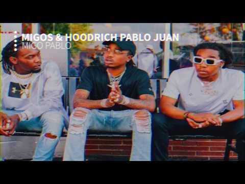 Migos - Migo Pablo (Clean) Hoodrich Pablo Juan