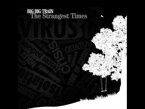 The Strangest Times by Big Big Train