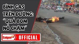 """Danh hài Hữu Châu: """"Bình gas là quả bom nổ chậm"""" - SAIGONTV"""