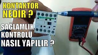 Kontaktör Nedir ? Multimetre ile Nasıl kontrol Edilir ?