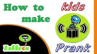 How to make kids prank step by step  | إصنع مقلب للأطفال | 子供のいたずらを作る方法 | zaffron