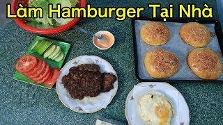 Lâm Vlog - Làm Bánh Hamburger Thịt Bò Băm Tại Nhà