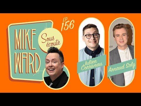 MIKE WARD SOUS ÉCOUTE #156 – (Julien Corriveau et Arnaud Soly)