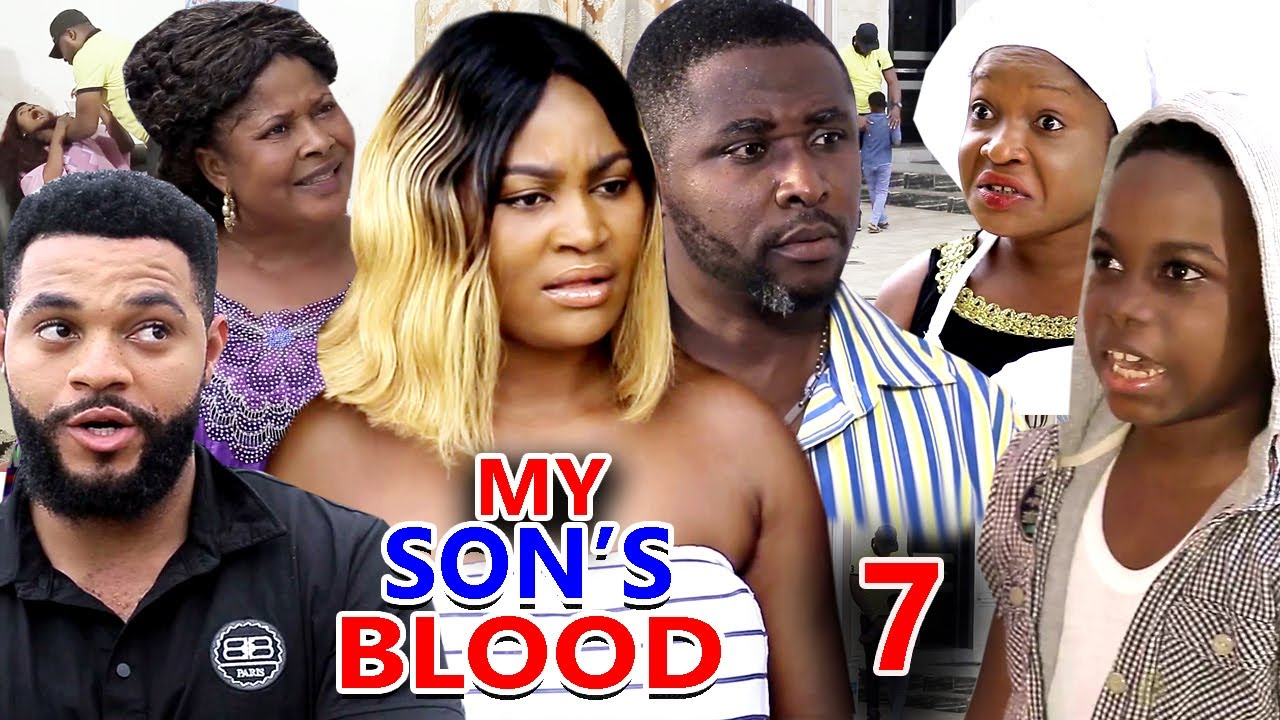 Download MY SON'S BLOOD SEASON 7 - (New Hit Movie) - 2020 Latest Nigerian Nollywood Movie Full HD