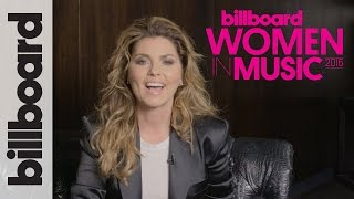 Shania Twain on Her 'Triumphant' New Album & Fame After 50 | Billboard Women in Music 2016