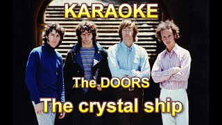 DOORS - The crystal ship - Karaoke - Lyrics