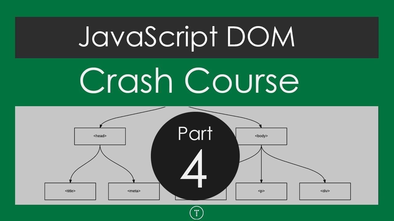 JavaScript DOM Crash Course - Part 4 [Final Project]
