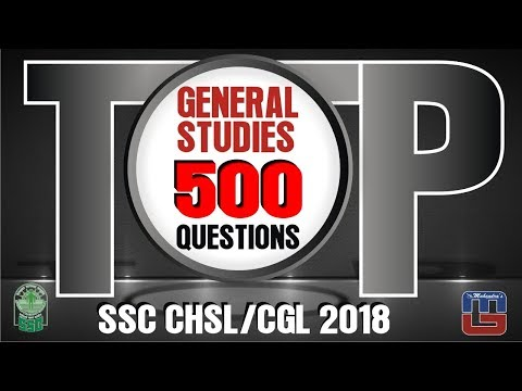 Top 500 Questions | General Studies | SSC CHSL | CGL Special 2018