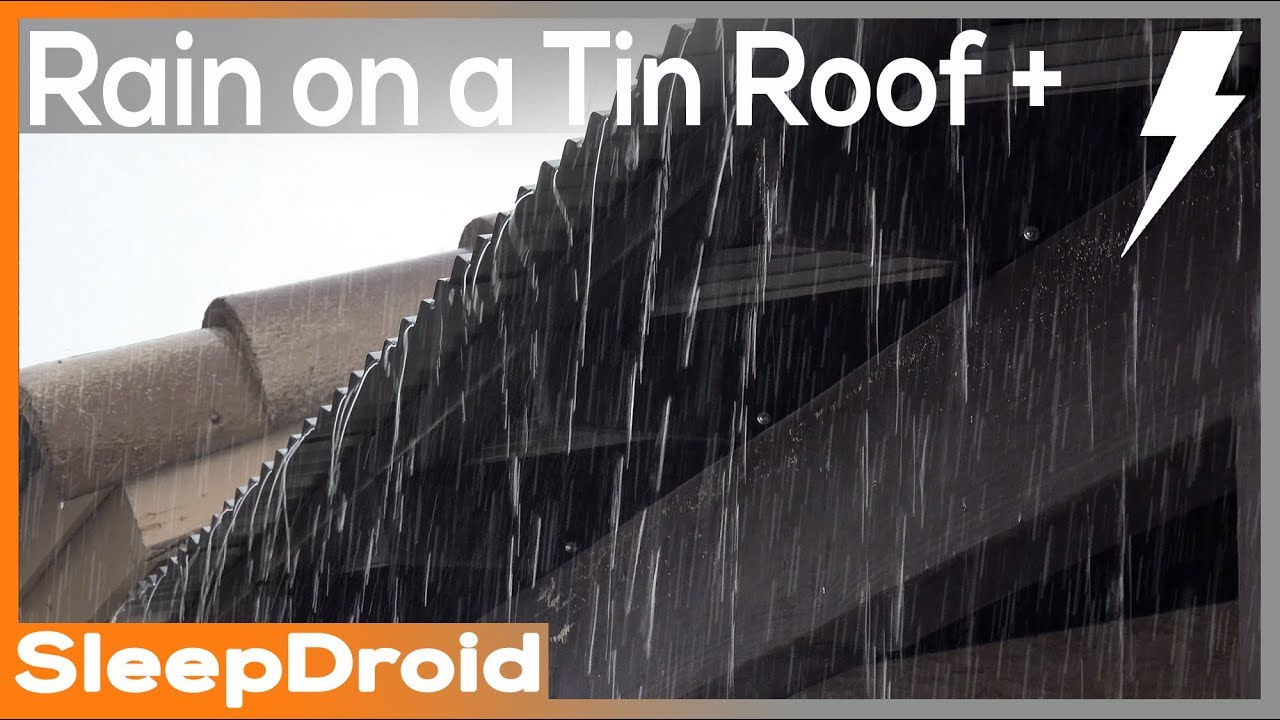 10 Hours Of Heavy Rain And Thunder On A Tin Roof Hd Video