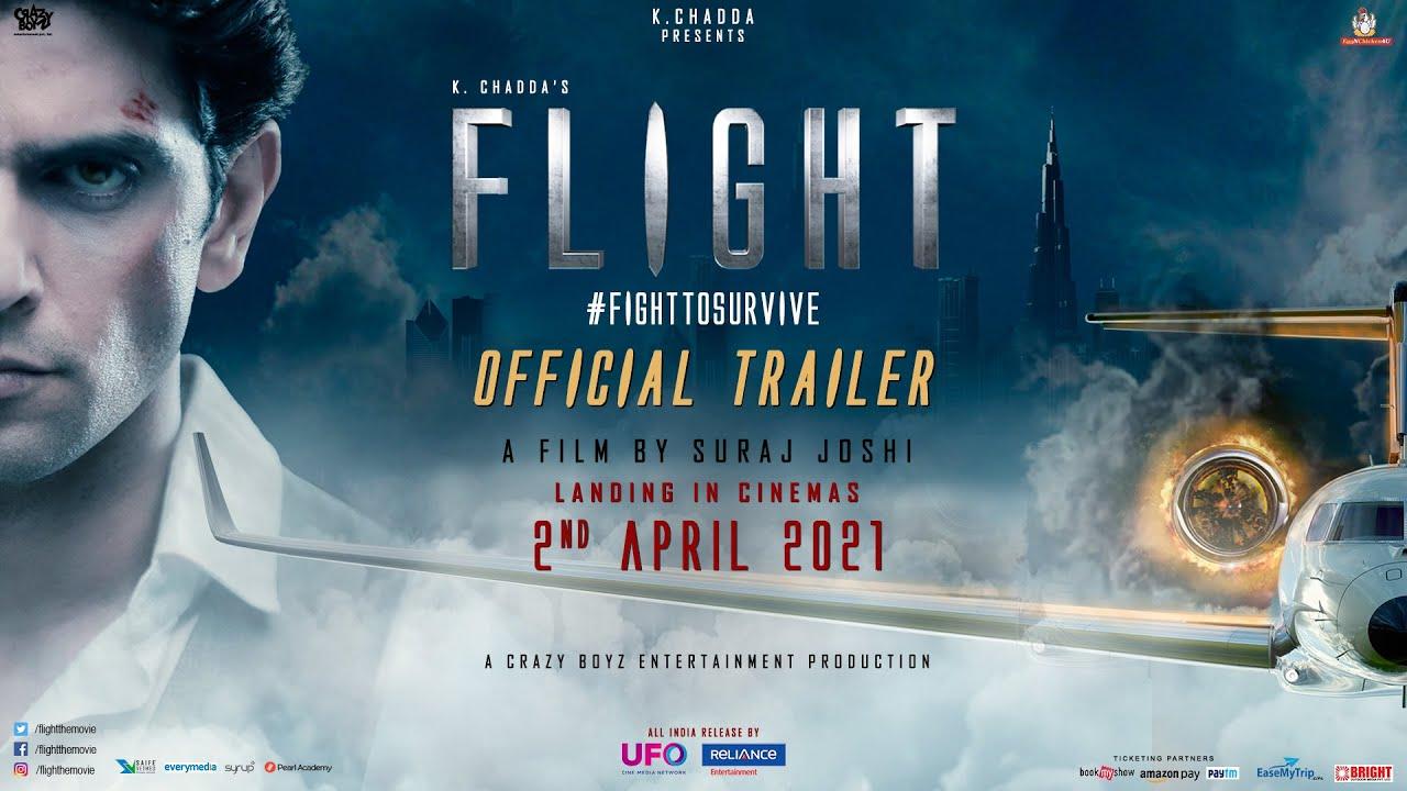 Flight: Official Trailer | Mohit C | Suraj J | K Chadda | 19th March 2021 | Reliance Ent, UFO Moviez