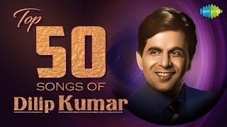 Top 50 Songs Of Dilip Kumar   दिलीप कुमार के 50 हिट गाने   HD Songs   Audio Jukebox