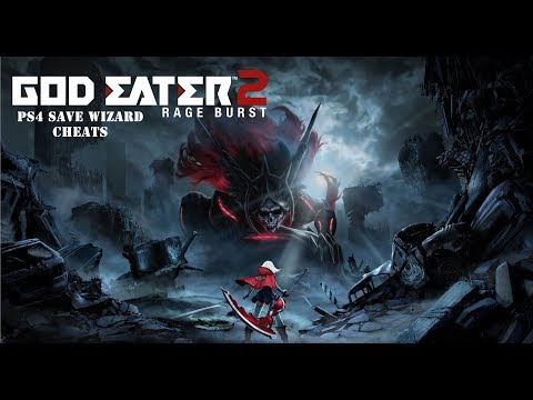 God Eater 2 Rage Burst   Max Money + Max Items in Storage   PS4 Save Wizard