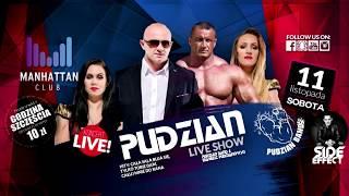 Pudzian Live Show -Manhattan Club Czekanów 11.11.2017
