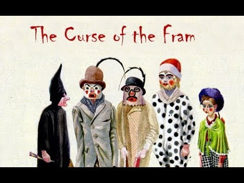 The Curse of the Fram
