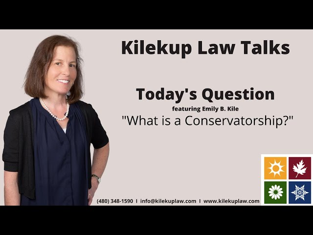 Today's Question: What is a Conservatorship?