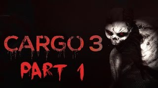 Cargo 3   Walkthrough Gameplay   Part 1 (Commentary)