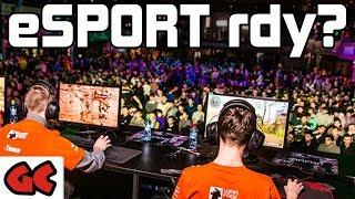 """Wie wird ein Spiel """"eSport rdy"""" ?"""