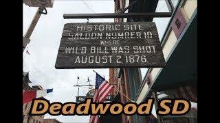 A Tour through the Historic Town of Deadwood South Dakota