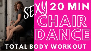 Sexy 20 Minute Chair Dance Total Body Workout