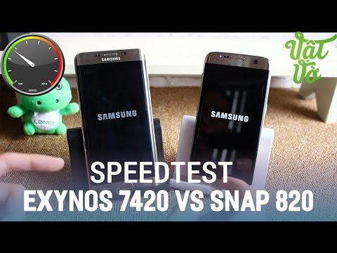 Vật Vờ| So sánh hiệu năng Exynos 7420 vs Snapdragon 820: Galaxy S7 Edge vs Galaxy S6 Edge Plus