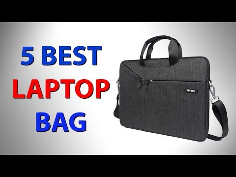 5 Best Laptop Bags 2018