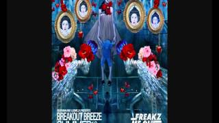 Beatman and Ludmilla - Breakout Breeze - Summer 2012