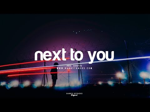 Next to you  Bryson Tiller Type Beat Smooth x Hip Hop Instrumental Prod Danny EB