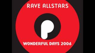 Rave Allstars - Wonderful Days 2006 (Club Mix)