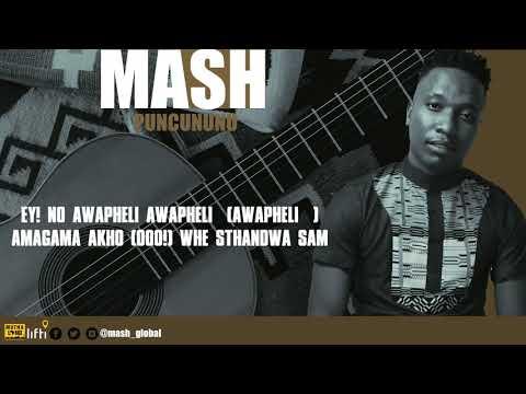 MASH - PUNCUNUNU LYRIC VIDEO