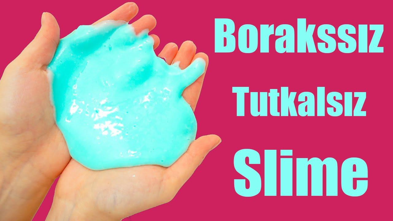 Tutkalsiz Borakssiz Slime Harika Oldu Slime Yapımı Youtube