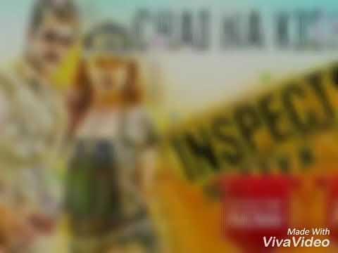 Chai Na Kichui Video Song | Inspector...