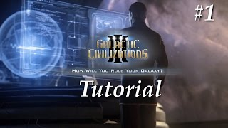 Galactic Civilizations 3 Tutorial Gameplay Part 1