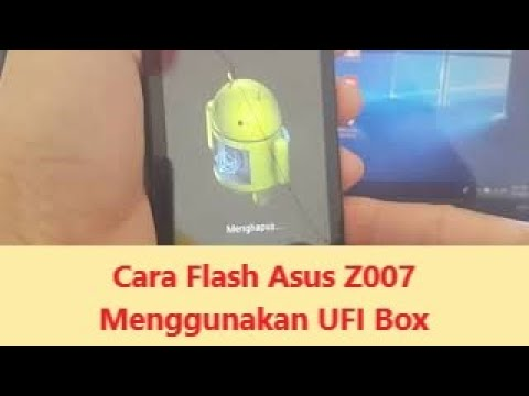 cara-flash-asus-z007-menggunakan-ufi-box