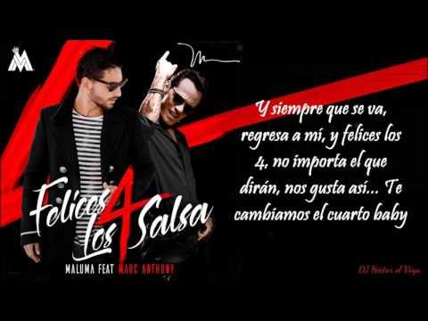 Felices los 4 Salsa Version Letra  Maluma & Marc Anthony