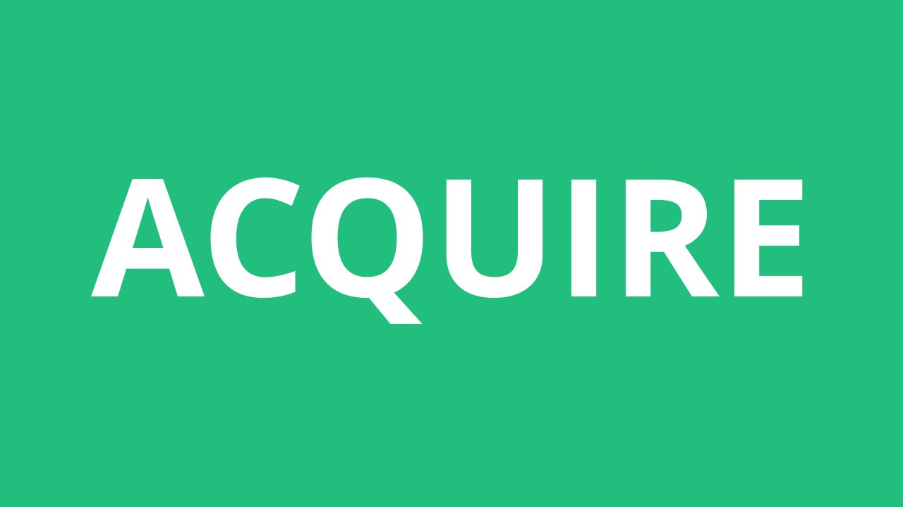 How To Pronounce Acquire - Pronunciation Academy