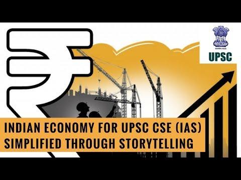 Indian Economy for UPSC CSE (IAS) - Simplified Through Storytelling