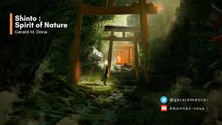 Shinto : Spirit of nature | Japanese mood