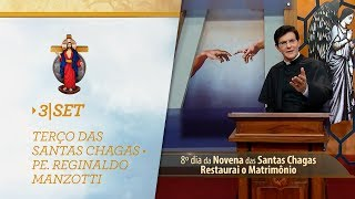 Gambar cover Terço das Santas Chagas   Padre Reginaldo Manzotti   3 de Setembro de 2018