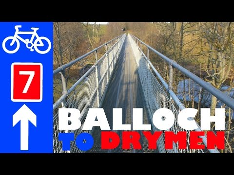 National Cycle Network Route 7 Balloch Croftamie Endrick Water Drymen Guide
