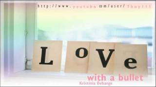 Kristinia Debarge - Love With A Bullet + download