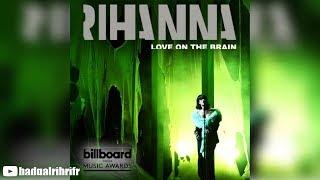 Rihanna - Love On The Brain (Live At BBMAs 2016)