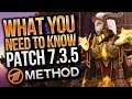 Patch 7.3.5 What You Need To Know! - Method