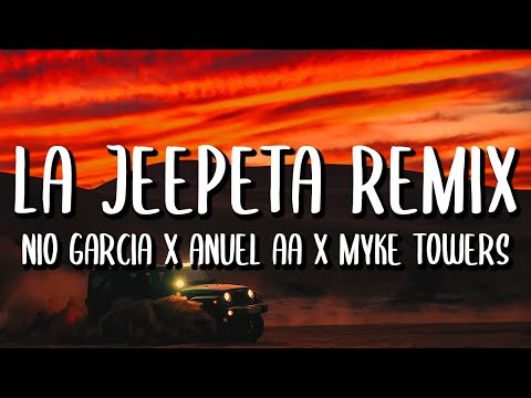 Nio Garcia x Anuel AA x Myke Towers – La Jeepeta REMIX (Letra/Lyrics) ft. Brray x Juanka