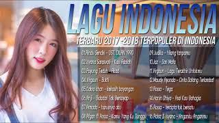 TOP HITs LAGU POP INDONESIA TERBARU 2017-2018, Kumpulan 16 Lagu Paling Enak Didengar Saat // Perry