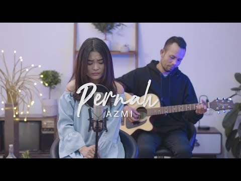 PERNAH - AZMI ( Ipank Yuniar Ft. Stefany Danasia Akustik Cover )