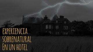 Experiencia sobrenatural en hotel (historias de terror)