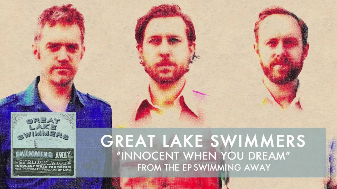 great-lake-swimmers-innocent-when-you-dream-audio-greatlakeswimmers
