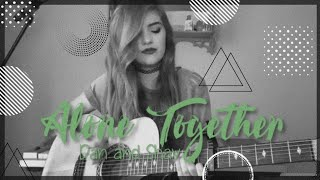 Alone Together (Cover by Lauren Bonnell) by Dan and Shay #turnituptuesday