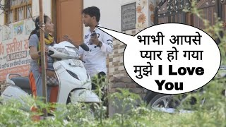 Bhabhi Aapse Pyar Ho Gya i Love You Prank On Cute Desi Bhabhi With Twist Epic Reaction By Desi Boy