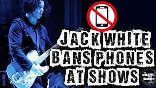 Jack White Bans Cell Phones At Shows: Here's How He's Doing It